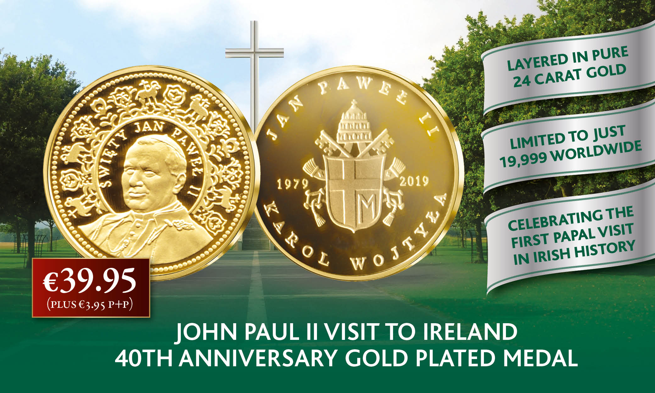 The John Paul II's Visit to Ireland 40th Anniversary Gold Plated Medal